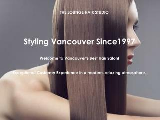 Get Stylish Haircut from Vancouver's Top Hair Salon