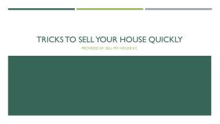 Tricks to Sell Your House Quickly