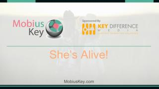 Mobius Key_Scene 2_She's Alive | Fiction | Hollywood