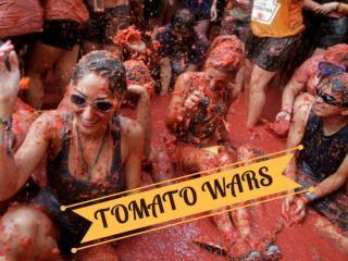 Tomato wars