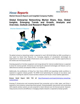 Enterprise Networking Market Share, Size, Trends and Research Report 2016