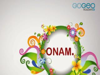 Know about the specialties of Onam