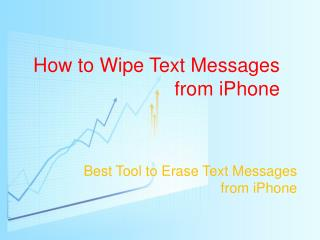 How to Wipe SMS Messages from iPhone