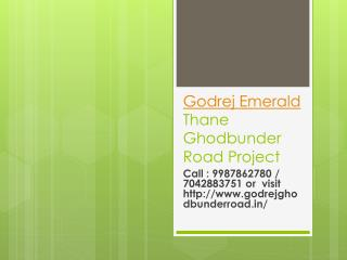 Godrej Emerald Thane Housing project