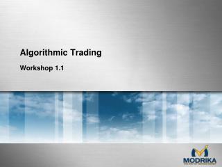 Modrika algorithmic trading