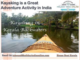 Kayaking is a Great Adventure Activity in India