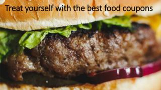 Treat yourself with the best food coupons