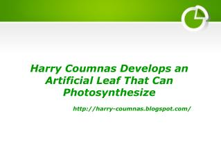 Harry Coumnas Develops an Artificial Leaf That Can Photosynthesize