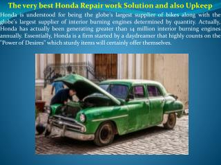 The very best Honda Repair work Solution and also Upkeep
