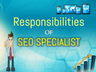 Responsibilities of SEO Specialist