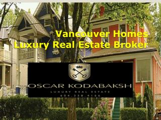 Buy luxury Real Estate in Vancouver City