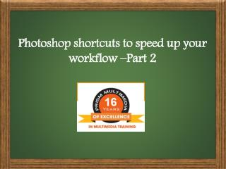 Photoshop Keyboard shortcuts to speed up your workflow - Prism Multimedia