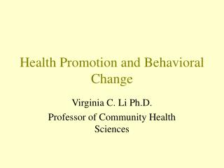 Health Promotion and Behavioral Change