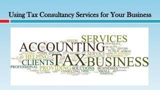 Using Tax Consultancy Services for Your Business