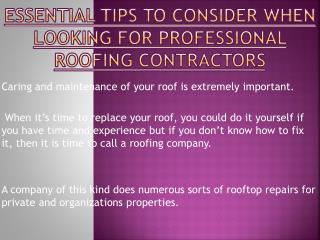 Looking For Professional Roofing Contractors? Remember These Points