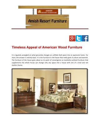 Timeless Appeal of American Wood Furniture