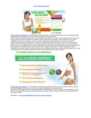 Exoslim Garcinia Cambogia As previously