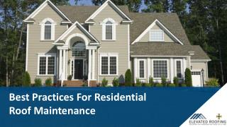 Best Practices For Residential Roof Maintenance