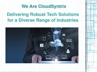 Delivering Robust Tech Solutions for a Diverse Range of Industries