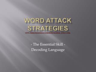 Word Attack Strategies http://www.readinga-z.com/more/reading_strat.html