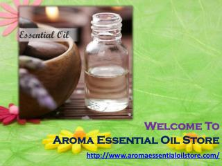 Buy Online Aromatherapy Oils at www.aromaessentialoilstore.com
