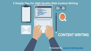 5 Simple Tips For High Quality Web Content Writing