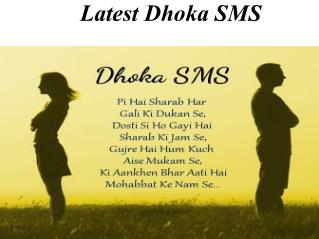 Latest Dhoka SMS