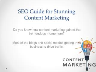 SEO Guide for Stunning Content Marketing