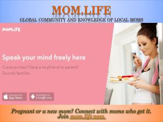 Mom.life is a free mobile app that saves new moms