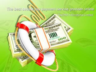 The best psp payment service provider online