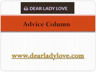 Advice Column - www.dearladylove.com