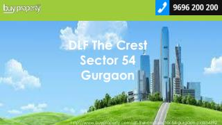 DLF The Crest in Sector 54, Gurgaon - BuyProperty