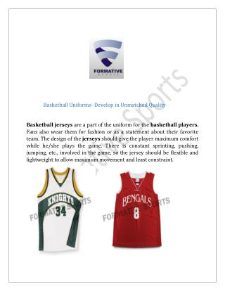 Basketball Uniforms- Develop in Unmatched Quality