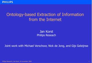 Ontology-based Extraction of Information from the Internet