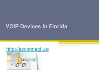 VOIP Devices in Florida - Ezconnect.us