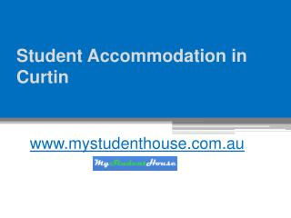 Student Accommodation in Curtin - www.mystudenthouse.com.au
