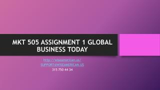MKT 505 ASSIGNMENT 1 GLOBAL BUSINESS TODAY
