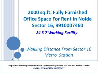 Office Space for rent in Noida sector 16, 9910007460