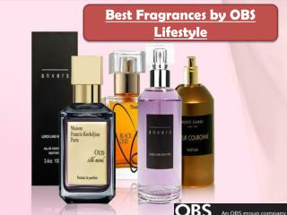 Best Fragrances by OBS Lifestyle