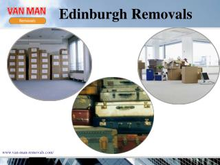 Affordable and efficient service provider Edinburgh Removals