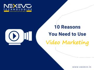 10 Reasons You Need to Use Video Marketing