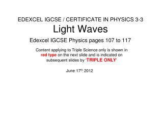 EDEXCEL IGCSE / CERTIFICATE IN PHYSICS 3-3 Light Waves