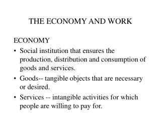 THE ECONOMY AND WORK
