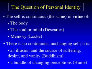 The Question of Personal Identity