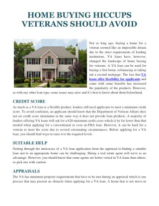 HOME BUYING HICCUPS VETERANS SHOULD AVOID
