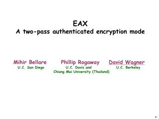 EAX A two-pass authenticated encryption mode