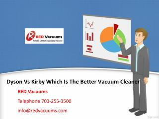Dyson Vs Kirby Which Is The Better Vacuum Cleaner