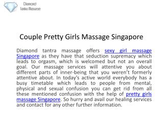 Couple Pretty Girls Massage Singapore