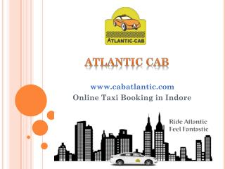 Atlantic Cab Online taxi booking in indore