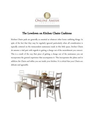 The Lowdown on Kitchen Chairs Cushions